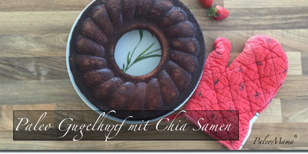 Paleo Kuchen Gugelhupf Mit Chia Samen Und Kakao Glutenfrei